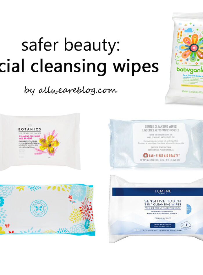 safer beauty | safer facial cleansing wipes | allweareblog.com