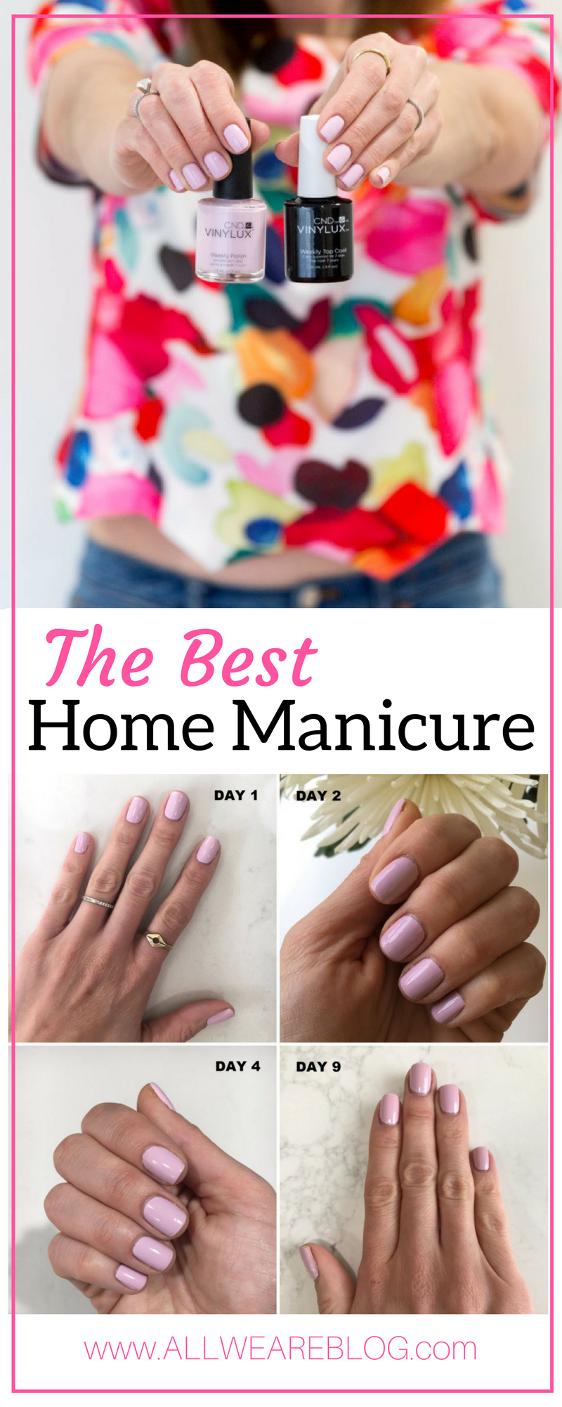 The Best Home Manicure on allweareblog.com